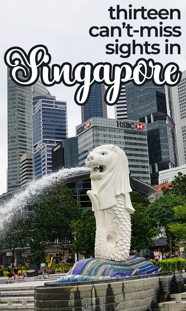 Things to do in Singapore!  Don't miss these thirteen different attractions, including Merlion Park, the Marina Bay Sands Hotel, Chinatown and Haw Par Villa.