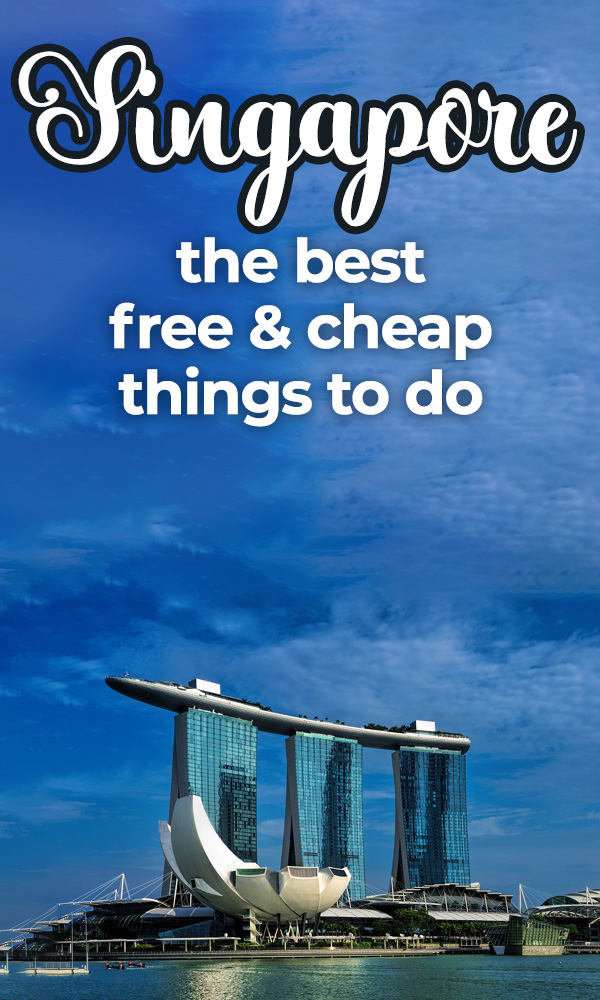 The best free and cheap things to do in Singapore.  This list of Singapore tourist spots includes the Marina Bay Sands Hotel, Chinatown, Little India and even an urban jungle!  Perfect for budget travel and family travel in Singapore.