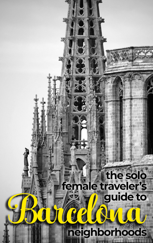 The solo traveler's guide to Barcelona neighborhoods. When you travel to Barcelona, should you stay in Barri Gotic, Barceloneta, Eixample, El Raval or El Born?
