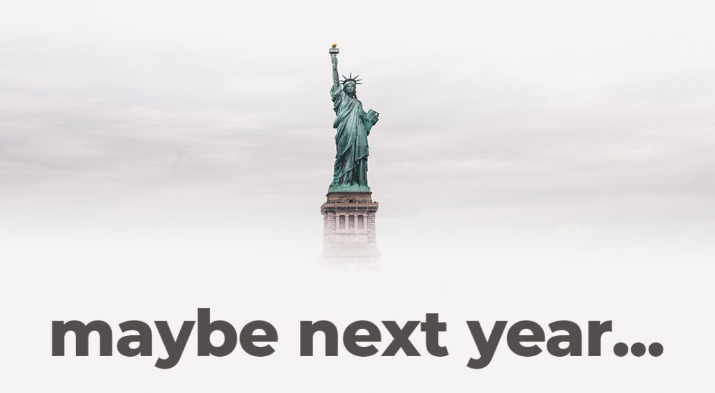 "Statue of Liberty with Text ""Maybe Next Year"""