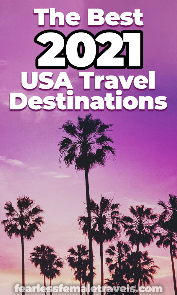 The USA is full of beautiful travel destinations to visit in 2021. If you want to travel to America, these ten destinations are perfect for your first trip abroad in 2021!