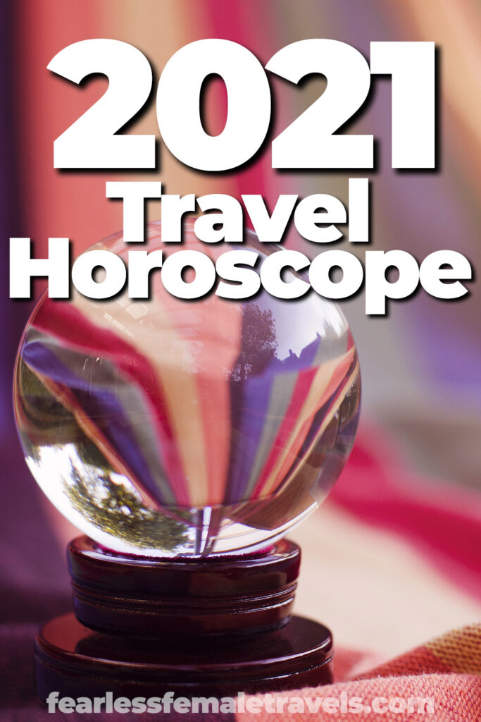 2021 Horoscope for Travelers - Star sign travel advice for all of the zodiac, with predictions and suggestions for your year ahead.