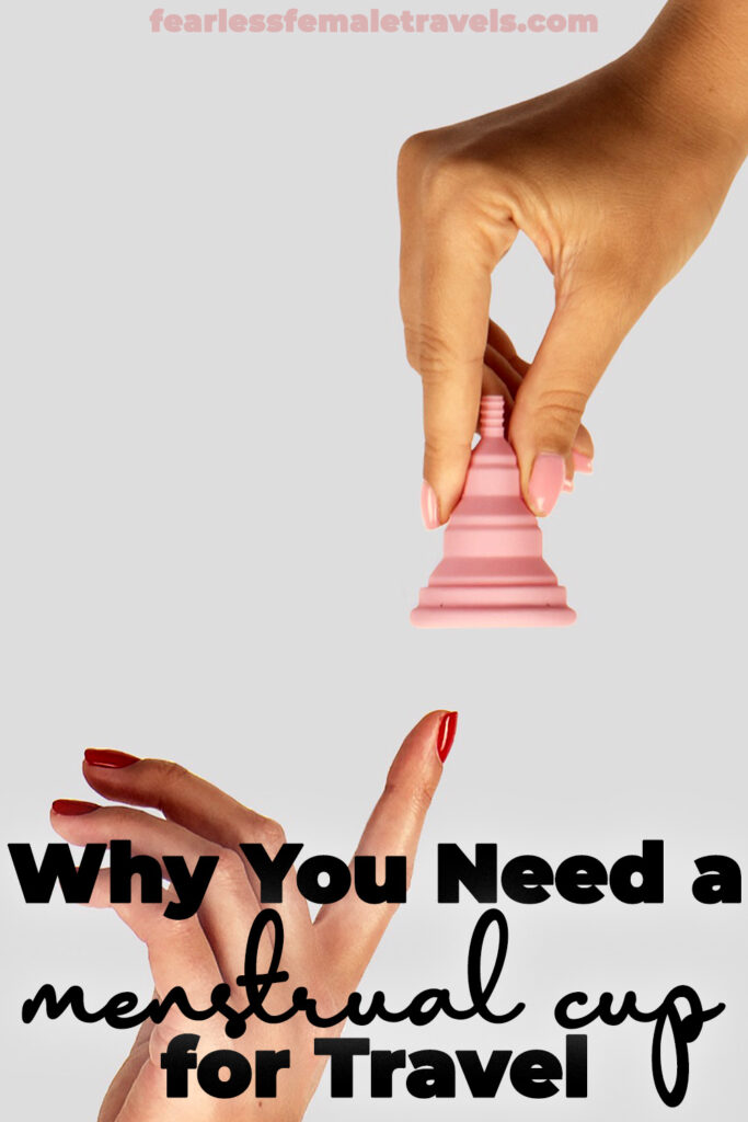 Here's why you need a menstrual cup for travel. Female travelers can get easy, affordable, packable period protection with a menstrual cup!