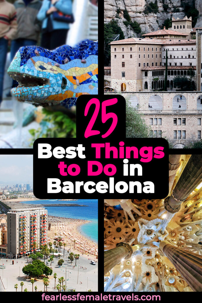 The 25 Best Things to Do in Barcelona Spain for Solo Travelers (Including Attractions, Adventures and Excursions!)