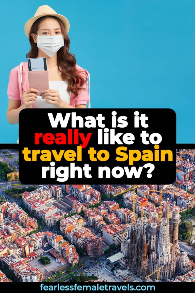 What is it really like to travel to Spain right now? Read all about masks, social distancing, hand sanitizer and other rules for travel to Spain in 2021.