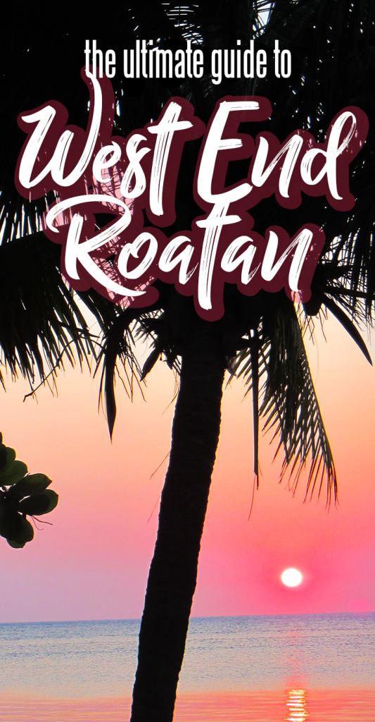 Guide to West End Roatan