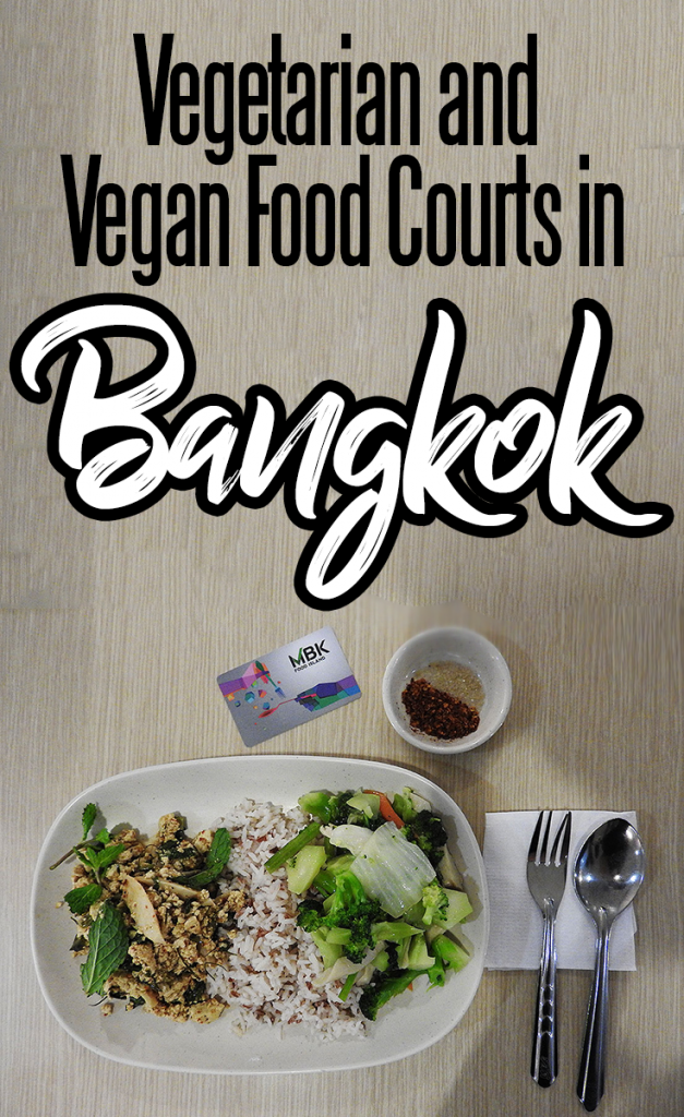 Find the Healthiest and Most Delicious Plant-Based Foods at Bangkok Food Courts