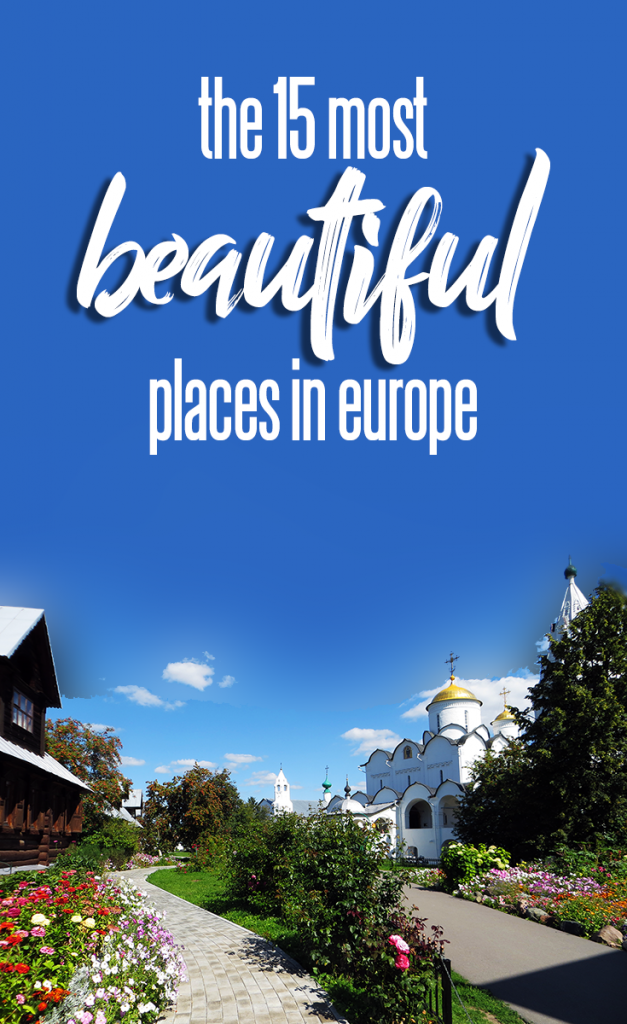 The 15 Most Beautiful Places in Europe