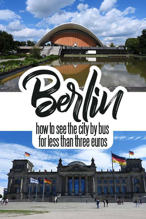 You Can Explore Berlin's Best Attractions By Bus for Less Than Three Euros!
