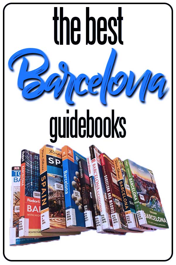 The best Barcelona travel guidebooks for travelers, including reviews of the Lonely Planet, Rough Guide, Rick Steves and more!