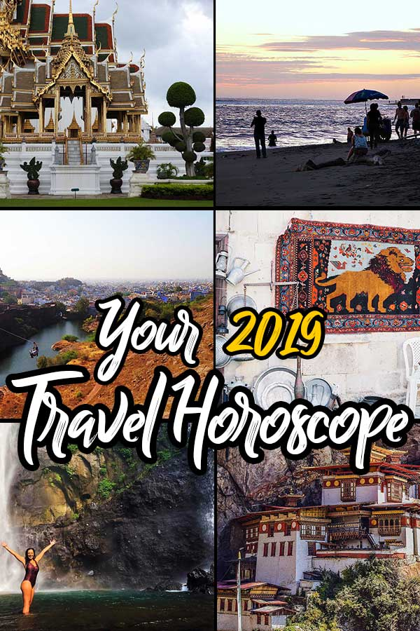 Your 2019 Travel Horoscope - Travel Tips for Every Star Sign
