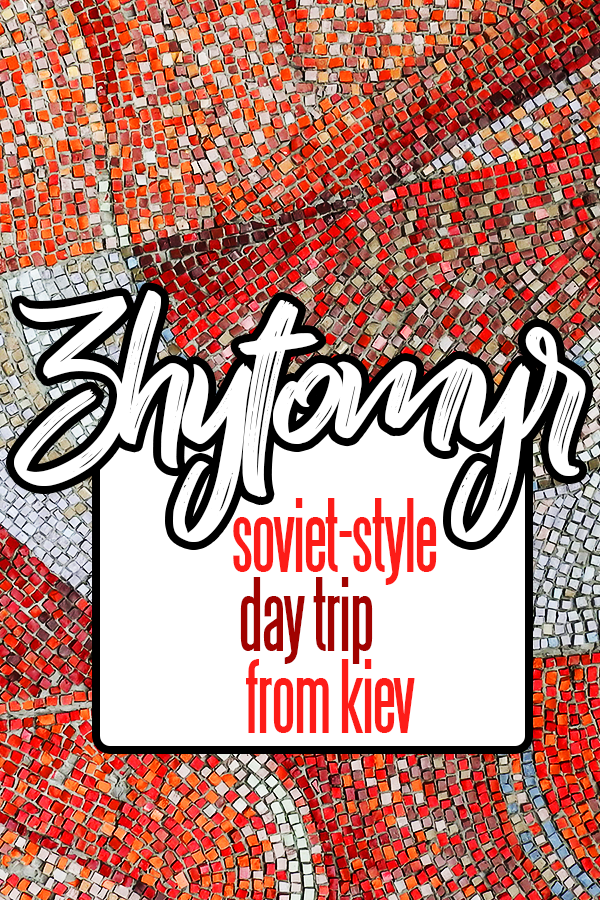 Zhytomyr, Ukraine is an easy day trip from Kiev. For less than €20 you can have round-trip transportation, admission to the amazing cosmonaut museum, and a two-course lunch (with craft beer!).