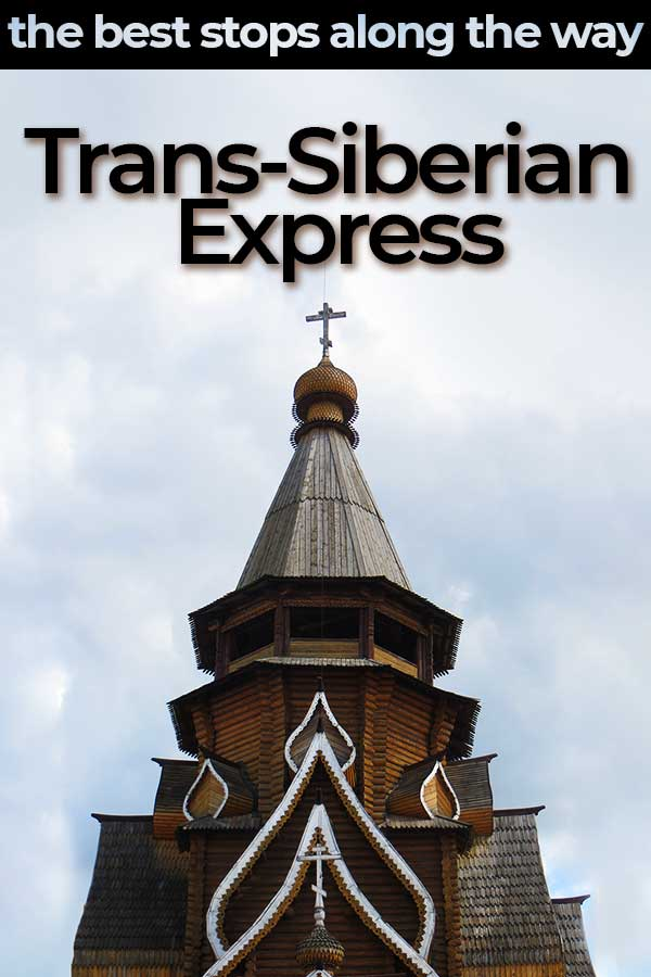 Riding the Trans-Siberian Express - The ten best cities in Russia to stop in while you take this epic rail journey across Europe and Asia. Includes Moscow, Irkutsk, Vladivostok and more!