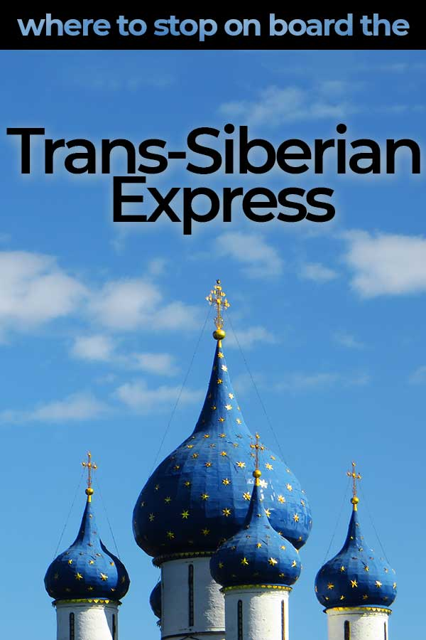 Where to Stop On Board the Trans-Siberian Express. The ten best cities in Russia to visit as part of your epic train trip across Russia! Includes Moscow, Saint Petersburg, Olkhon Island and Vladivostok!