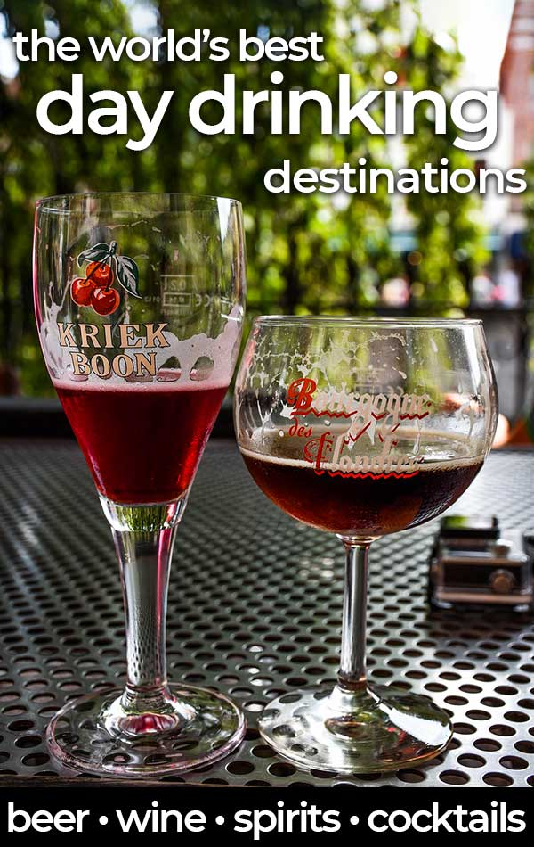 The World's Best Day Drinking Destinations include restaurants, bars, cafes, beaches and even parks. Learn what locals and travelers love drinking during the day around the world.