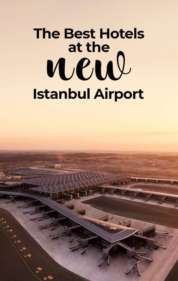 A guide to the best hotels at the new Istanbul Airport. Includes hotels inside the airport (with landside and airside accommodation options) and Istanbul hotels with airport shuttles.