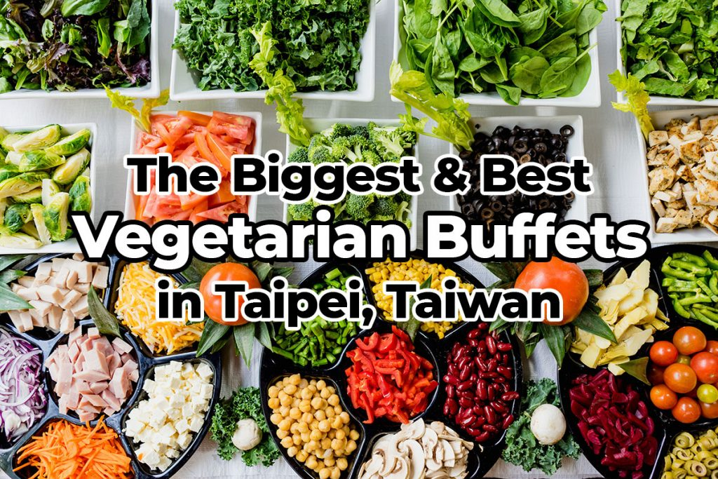 Taipei Vegetarian Buffet Guide
