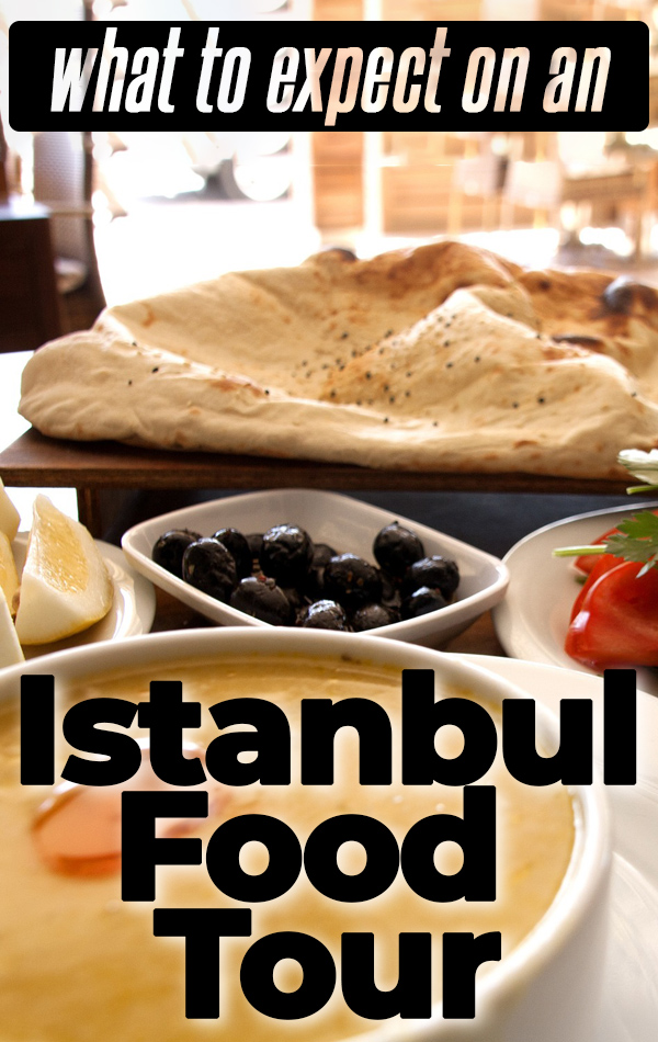What to expect on an Istanbul food tour - where you will go, what you will learn, and all the foods you will eat (including the vegetarian options). Don't miss this cultural and culinary experience on your trip to Istanbul, Turkey.