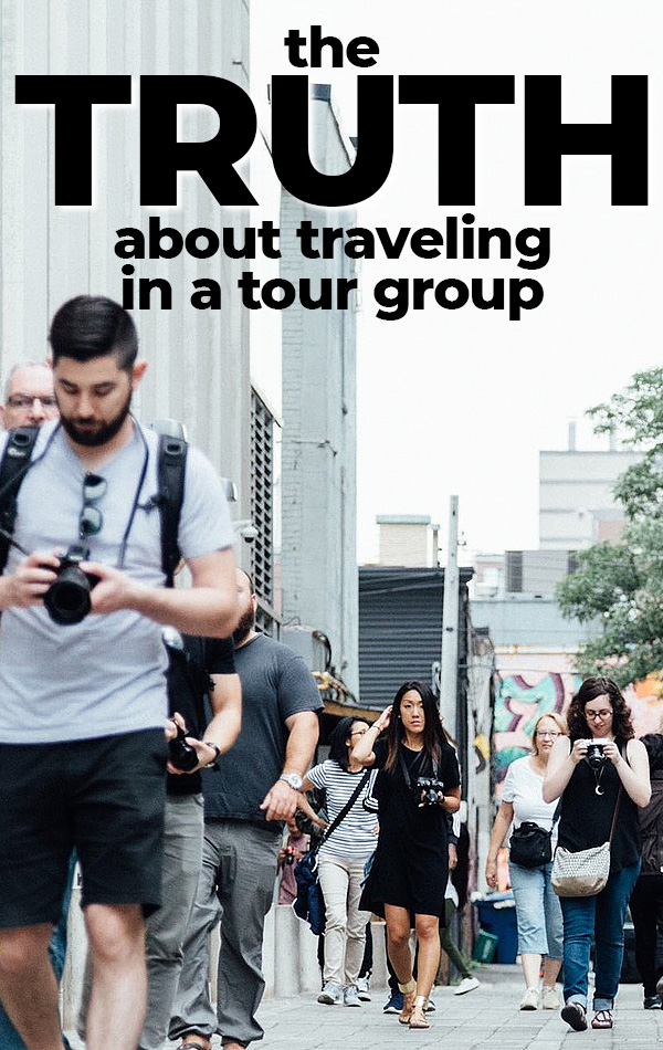 The truth about traveling with a tour group: long waits, rude travelers, cancelled plans... don't let a poorly-organized group tour ruin your next vacation!