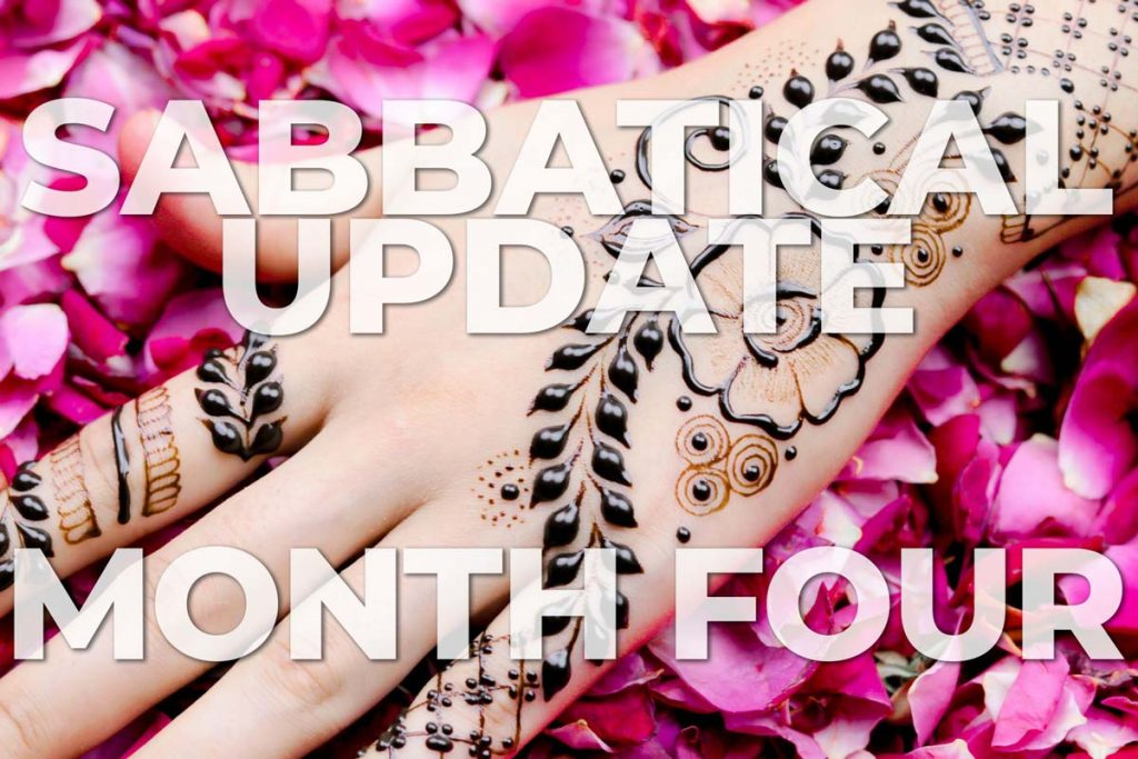Updates from Month 4 of my Sabbatical