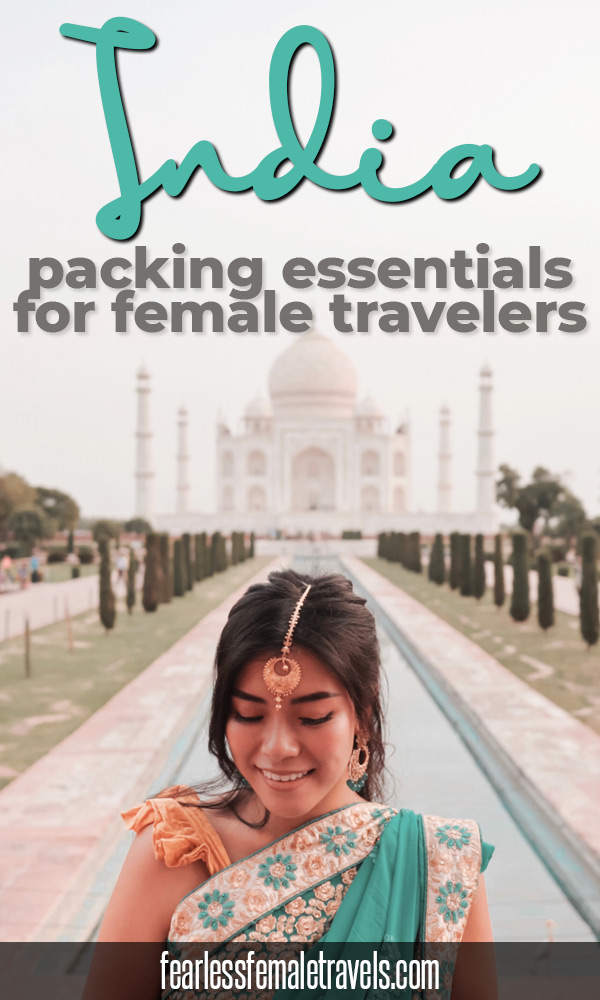 India packing list for female travelers. Featuring the essential solo travel products you need to pack for your trip to India, plus what you can leave at home and what to buy when you're shopping in India!