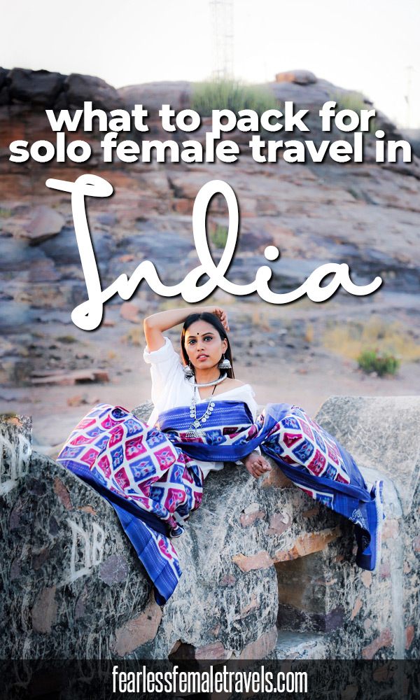 The essential India packing list for solo female travelers, covering what you need to bring from home and what to buy upon arrival in India.