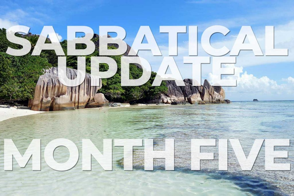 Sabbatical Update Month 5 - Seychelles and South India